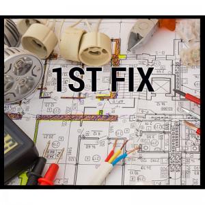 1st Fix